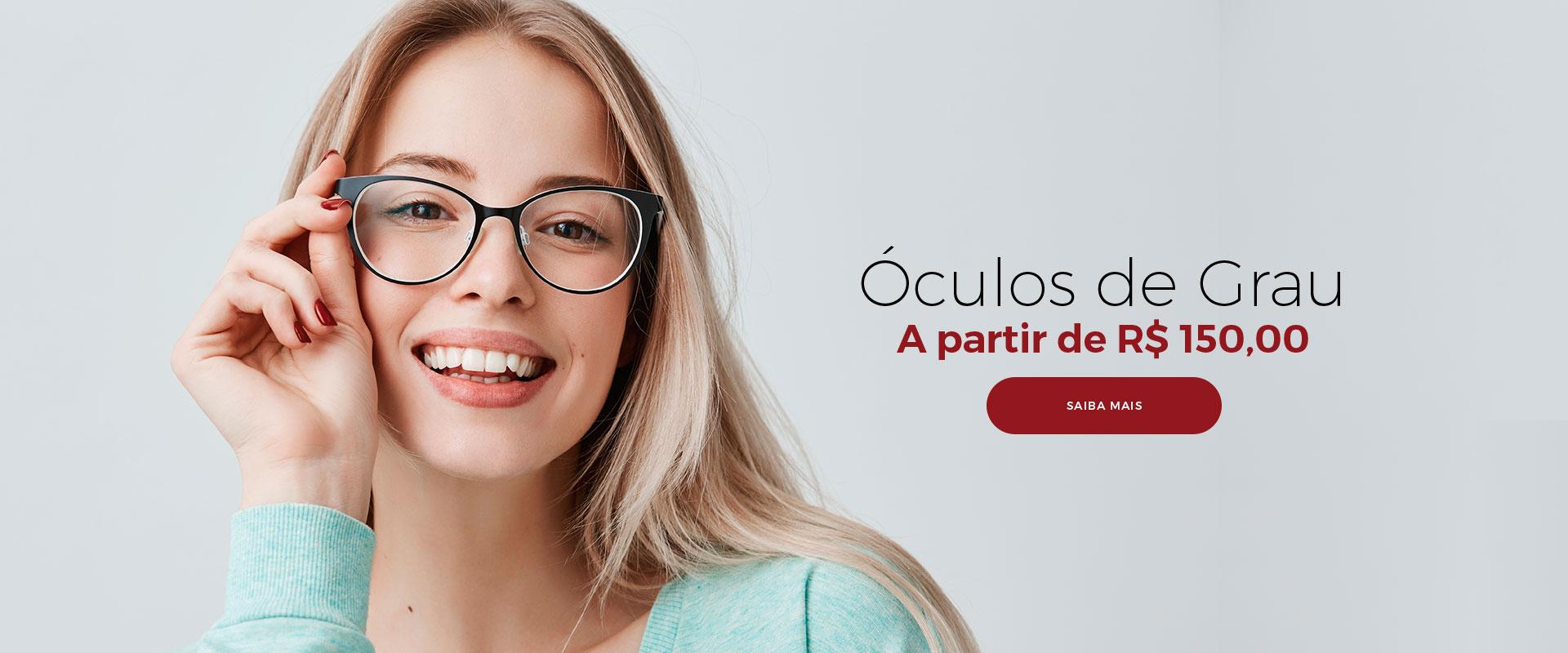 Óculos de Grau A partir de R$ 150,00